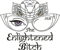 The Enlightened Bitch